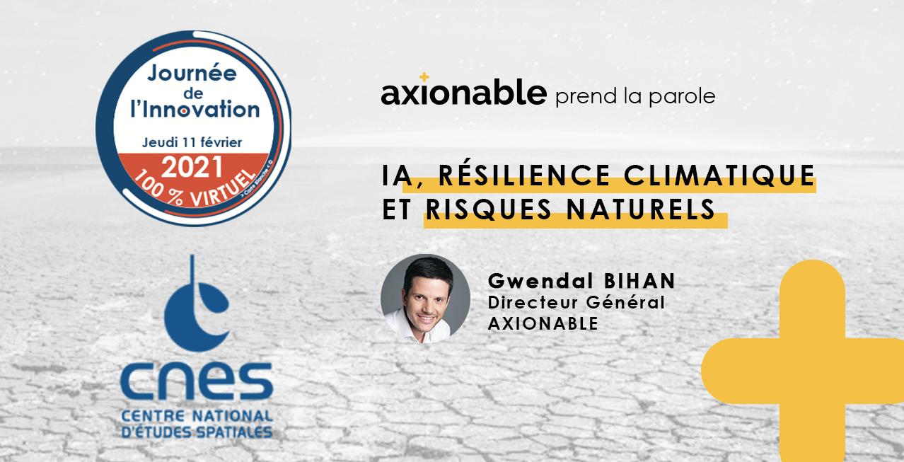 Axionable x CNES - IA, résilience climatique et risques naturels